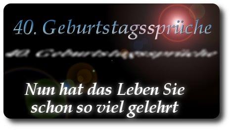 Geburtstagsgedichte Zum 40 Geburtstag Kurze Spruche Und Weisheiten